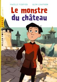 Cover of « Le monstre du château »