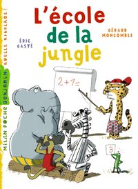 Couverture « L'école de la jungle »