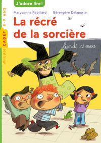 Cover of «La récré de la sorcière»