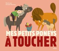 Cover of « Mes petits poneys à toucher »