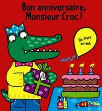 Couverture «Bon anniversaire, Monsieur Croc !»