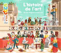 Cover of «L'histoire de l'art, de Cro-Magnon jusqu'à toi»