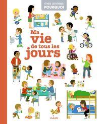 Cover of «Ma vie de tous les jours»