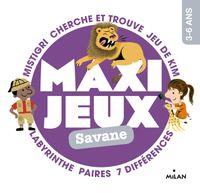 Couverture «Maxi-jeux – Savane»
