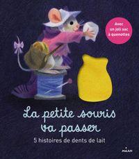 Couverture «La petite souris va passer – 5 histoires de dents de lait»