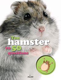Couverture «Ton hamster en 50 questions»