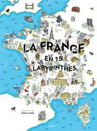 Couverture «La France en 15 labyrinthes»