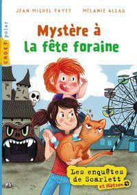 Cover of «Mystère à la fête foraine»