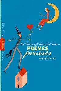 Couverture «Poèmes pressés – Je t'aime, je t'aime, je t'aime»