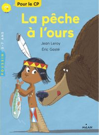 Cover of « La pêche à l'ours »