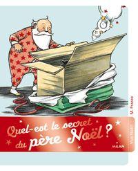 Couverture «Quel est le secret du père Noël ?»