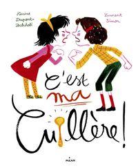 Cover of «C'est ma cuillère !»