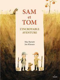 Couverture «Sam et Tom, l'incroyable aventure»