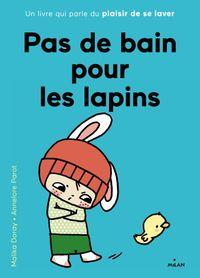 Cover of «Pas de bain pour les lapins»
