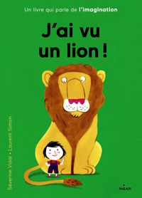 Cover of « J'ai vu un lion »