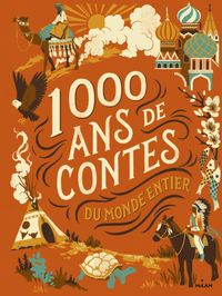 Cover of «Mille ans de contes du monde entier»