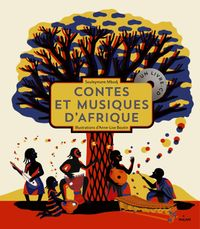 Couverture «Contes et musiques d'Afrique»