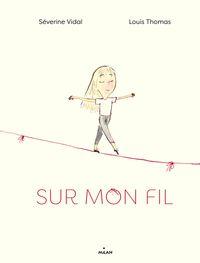 Cover of «Sur mon fil»