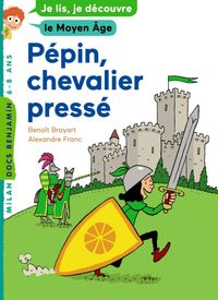 Couverture «Pépin, jeune chevalier»