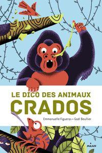 Cover of «Le dico des animaux crados»