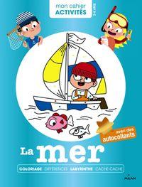 Cover of «Mon cahier d'activités – La mer»