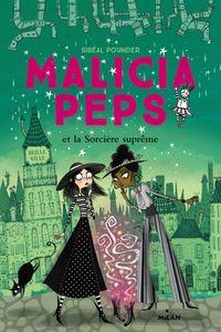 Couverture «Malicia Peps et la sorcière suprême»