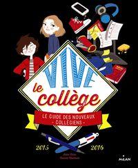 Couverture «Vive le collège ! 2015-2016»