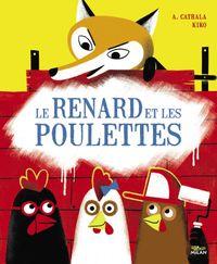 Cover of «Le renard et les poulettes»