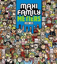 Cover of « Maxi Family Métiers »