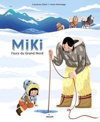 Couverture «Miki, l'ours du Grand Nord»