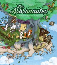 Couverture «Les Arbronautes – Bienvenue dans notre arbre !»
