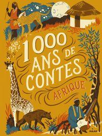 Couverture «Mille ans de contes Afrique»