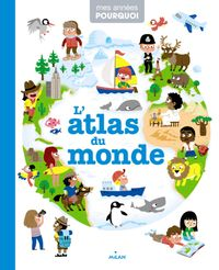 Couverture « L'atlas du monde »