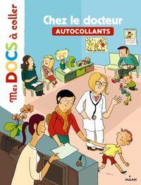 Cover of «Chez le docteur»