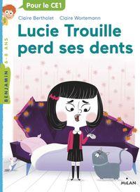 Couverture «Lucie Trouille perd ses dents»