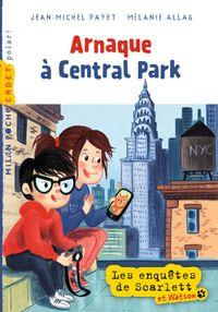Cover of «Arnaque à Central Park»