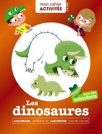 Couverture «Mon cahier d'activités – Les dinosaures»