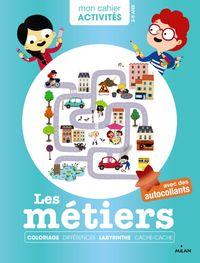 Cover of «Mon cahier d'activités – Les métiers»