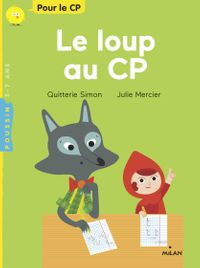 Cover of « Le loup au CP »