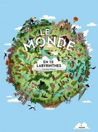 Couverture « Le monde en 15 labyrinthes »