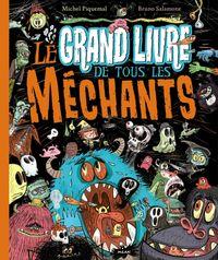 Cover of «Le grand livre de tous les méchants»