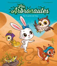 Couverture «Les Arbronautes – Sur la piste de l'eau»