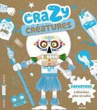 Cover of « Crazy créatures »