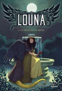Couverture «Louna, la créature de Bryre»