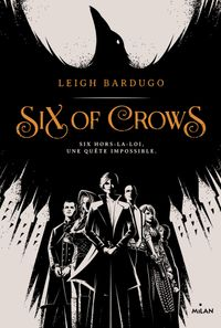 Couverture « Six of crows »