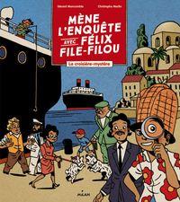Couverture «Mène l'enquête avec Félix File-Filou»