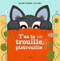 Couverture « T'as la trouille, pistrouille ? »