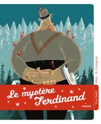 Couverture «Le mystère Ferdinand»