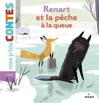 Cover of «Renart et la pêche à la queue»