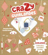 Cover of « Crazy guirlandes »